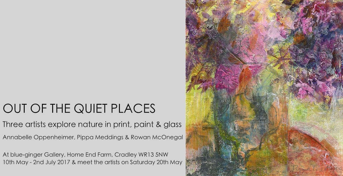exhibition: out of the quiet places, 2017