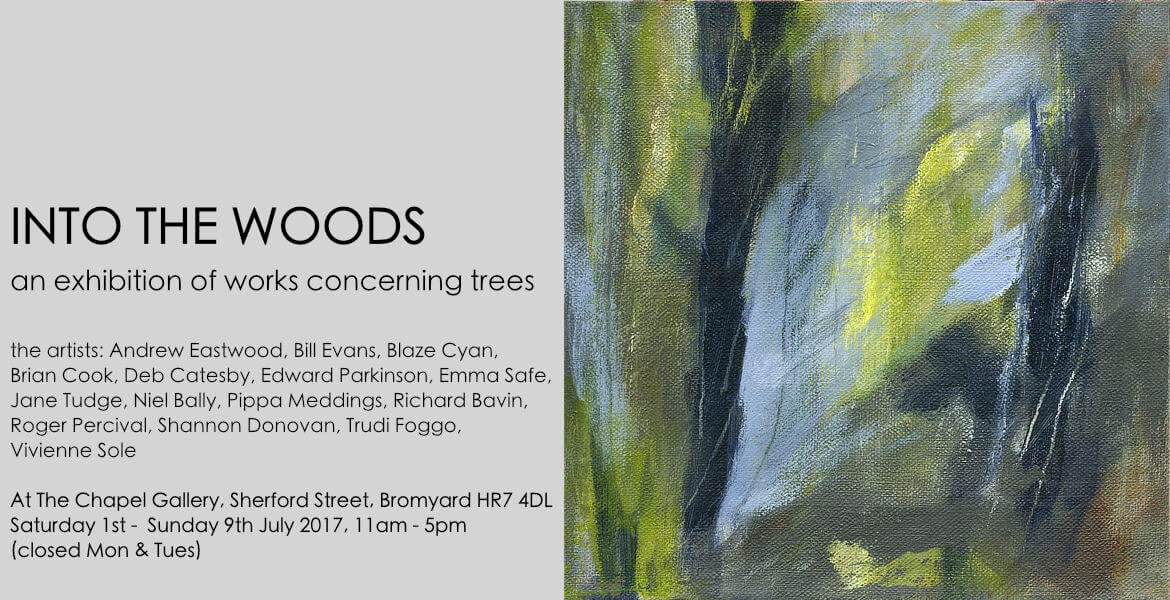 exhibition: into the woods, 2017